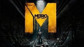 Metro: Last Light - PC Gameplay - Max Settings 1080P