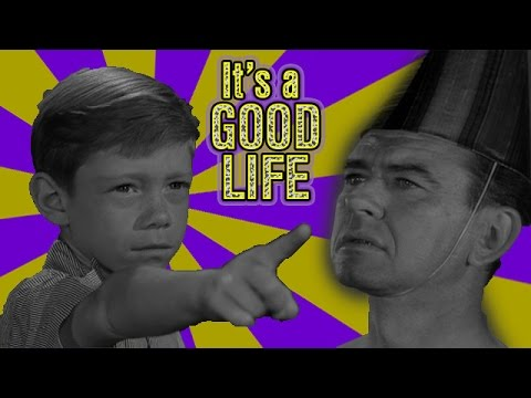 its a good life twilight zone