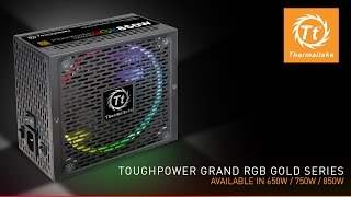 Thermaltake Toughpower Grand RGB 80 PLUS® Gold Fully Modular Power Supply - Unboxing and Walkthrough