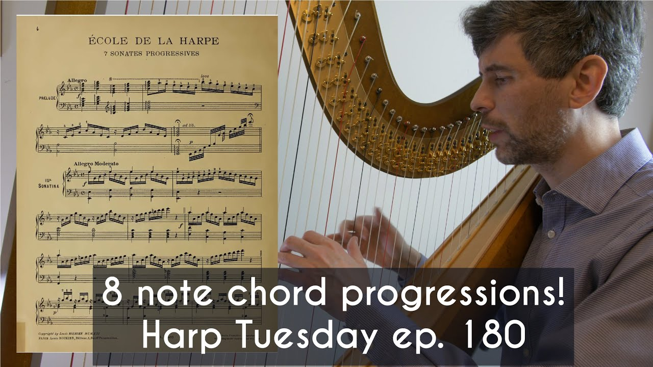 15 note chord progressions   Harp Tuesday ep. 1150