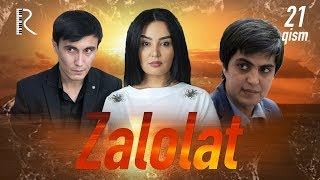 Zalolat (o'zbek serial) | Залолат (узбек сериал) 21-qism