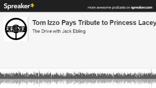 Tom Izzo Pays Tribute to Princess Lacey (made with Spreaker)