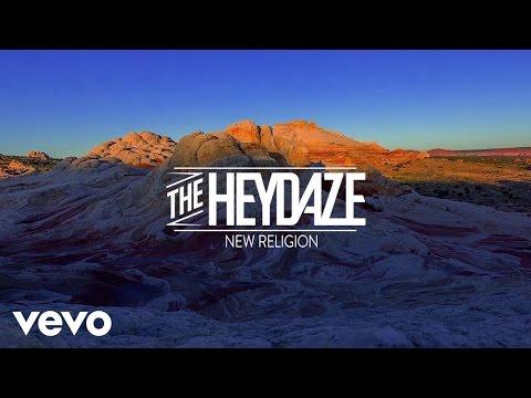 The Heydaze - New Religion (Lyric Video)