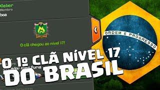 O PRIMEIRO CLÃ NÍVEL 17 DO BRASIL - CLASH OF CLANS