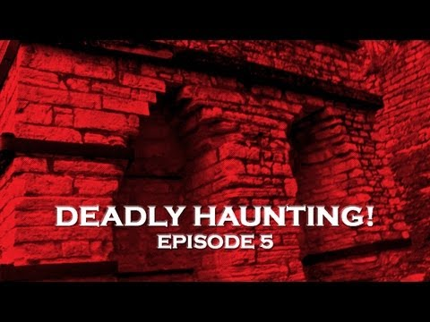 Paranormal Videos: Deadly Ghosts Stories Real? (DE Ep. 5)