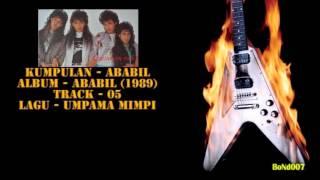 Video Ababil - Ababil - 05 - Umpama Mimpi download MP3, 3GP, MP4, WEBM, AVI, FLV Juni 2018