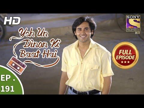 Yeh Un Dinon Ki Baat Hai - Ep 191 - Full Episode - 28th May, 2018