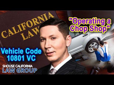 "Operating a ""Chop Shop"" - Vehicle Code 10801 VC"