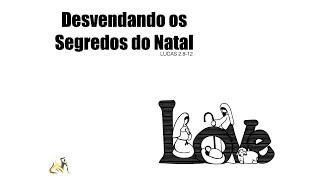 Lucas 2 : 8-12 | Desvendando os Segredos do Natal | Rev. Rodrigo Soucedo