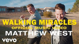 Matthew West - Walking Miracles (Official Music Video)