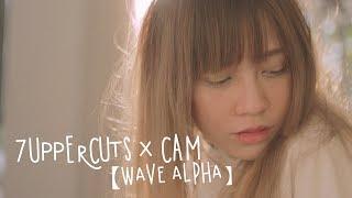 7UPPERCUTS x CAM -【WAVE ALPHA】 OFFICIAL MUSIC VIDEO