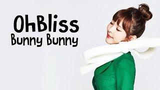 OhBliss - Bunny Bunny [Sub. Español | Han | Rom]