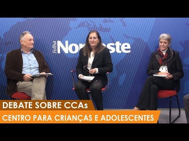 Debate sobre atuação dos CCAs