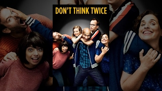 dont think twice full movie online