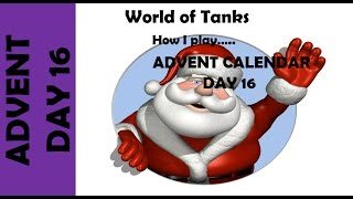 WOT: How I play... Advent Calendar Day 16 - IS2
