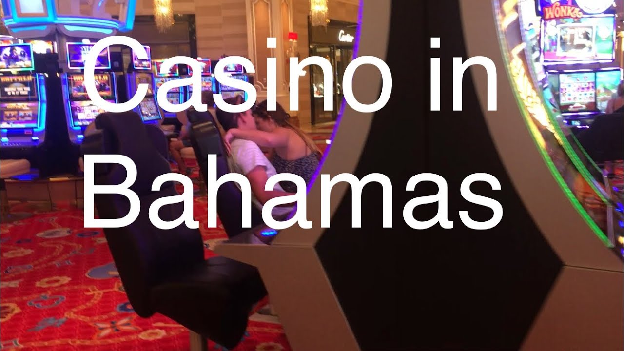Online Casino Bahamas • Full Gambling Info
