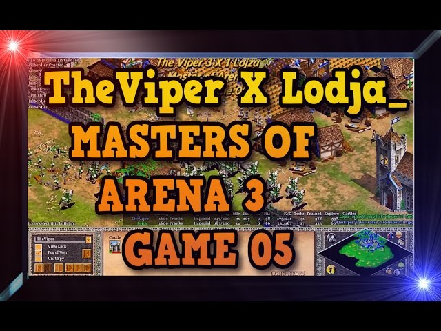 Age of Empires 2 HD Master of Arena 3 Final TheViper X Lodja Game 05 AoE2HD Gameplay PT BR
