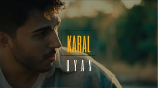 Karal - Uyan (Official Video) / 4.Bölüm