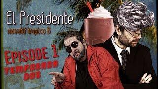 (Let's Play Narratif) EL PRESIDENTE - Saison 2 / Episode 1-