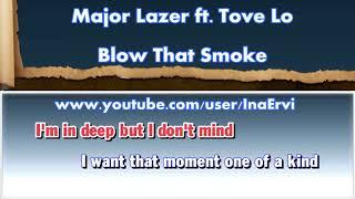 Major Lazer ft. Tove Lo - Blow That Smoke