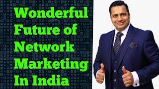 Wonderful Future of Network Marketing in India | Vivek bindra