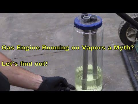 Is Using Gas Vapor to Power an Engine a Myth?  Let's find out!