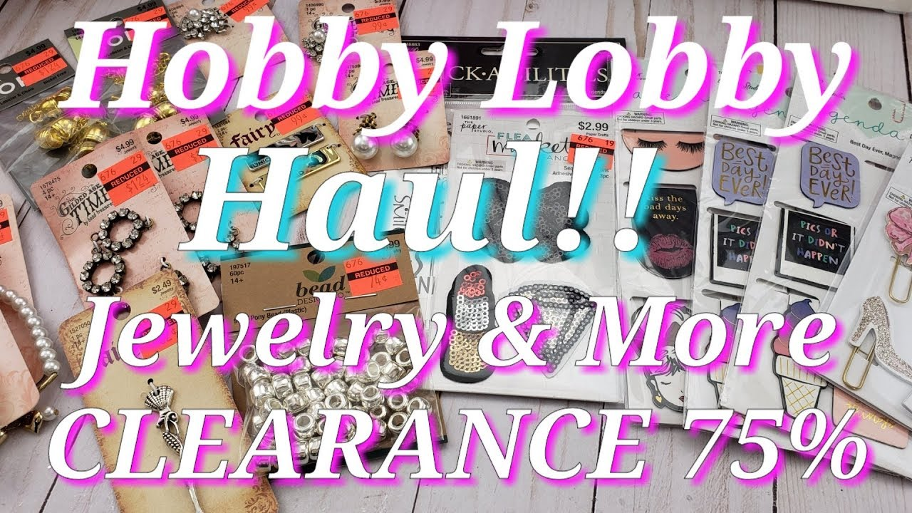 Hobby Lobby CLEARANCE 75% off Select Jewelry & More💍👑💗