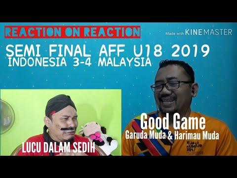 Download REACTION ON REACTION   CAK LONJONG SEDIH SEMI FINAL AFF U18 2019 INDONESIA 3-4 MALAYSIA