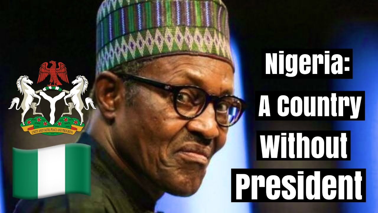 Nigeria Becomes The Only Country Without A  President