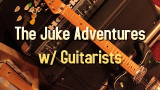The Juke Adventures w/ Guitarists