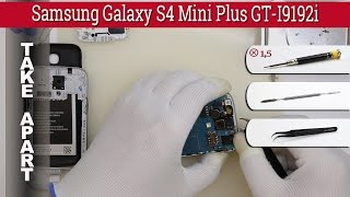 How to disassemble 📱 Samsung Galaxy S4 Mini Plus GT-I9192i Take apart Tutorial