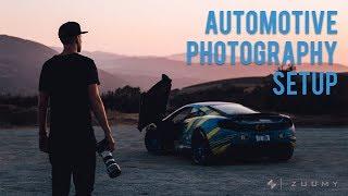 AUTOMOTIVE PHOTOGRAPHY SETUP | Zuumy