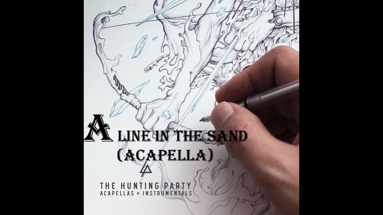 LINKIN PARK A Line In the Sand (Acapella) текст песни
