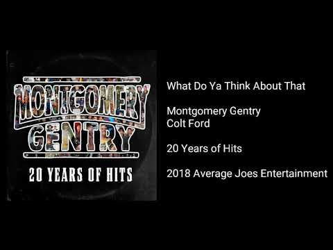 Montgomery Gentry - What Do Ya Think About That (feat. Colt Ford)