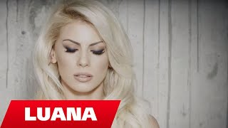 Смотреть клип Luana - Askush SDo Ta Besojë...