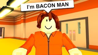 BACON MAN PLAYS JAILBREAK FOR FIRST TIME