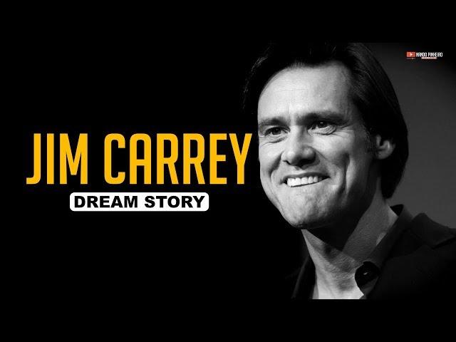 JIM CARREY A MOTIVAÇÃO QUE O LEVOU AO SUCESSO ( DREAM STORY )