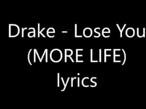 Drake - Lose You (LYRICS) [More Life]