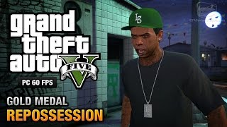 GTA 5 PC - Mission #2 - Repossession [Gold Medal Guide - 1080p 60fps]