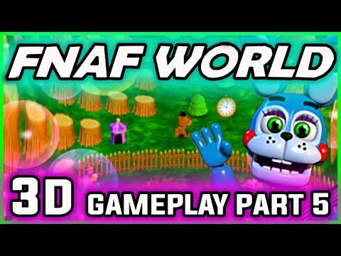 FNAF World 3D Gameplay Part 5 | PINWHEEL FUNHOUSE SOLVED | FNAF World Walkthrough Part 5