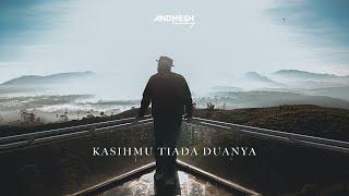 KASIHMU TIADA DUANYA ( COVER ) ANDMESH KAMALENG