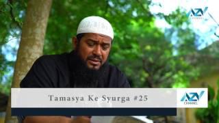 Tamasya Ke Syurga ke 25 - Ustadz Subhan Bawazier
