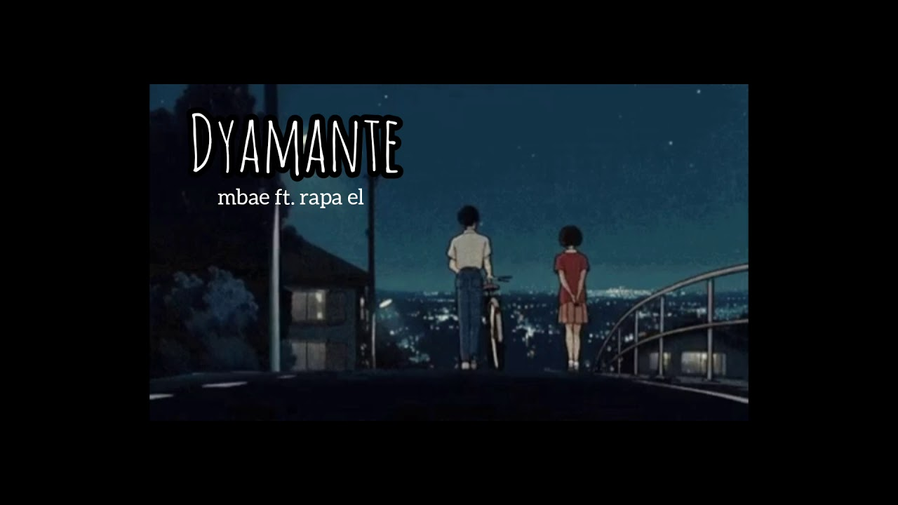 dyamante - mbae ft. rapa el (Prod. pink)