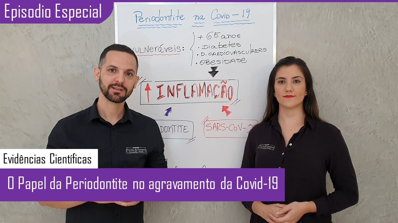 A Periodontite no agravamento da COVID-19 – Relationship between Periodontitis and Covid-19 [SUBENG]