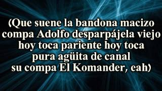 (Letra) El Komander - Hoy Toca (2015)