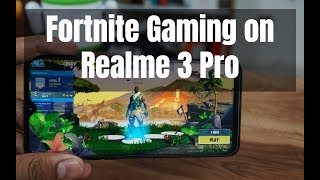 Realme 3 Pro Fortnite Gaming Review, Graphic Settings - Is it a good phone for Fortnite?