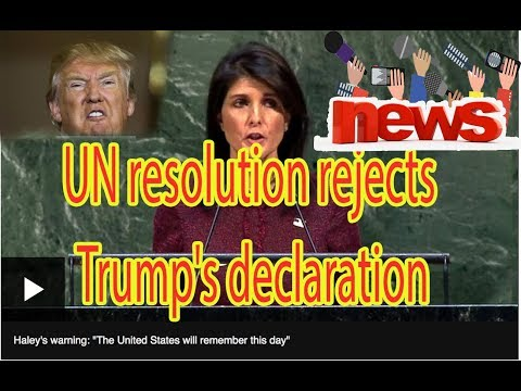 Jerusalem: UN resolution rejects Trump