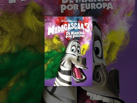 ver Madagascar 3: De marcha por Europa Trailer Oficial HD