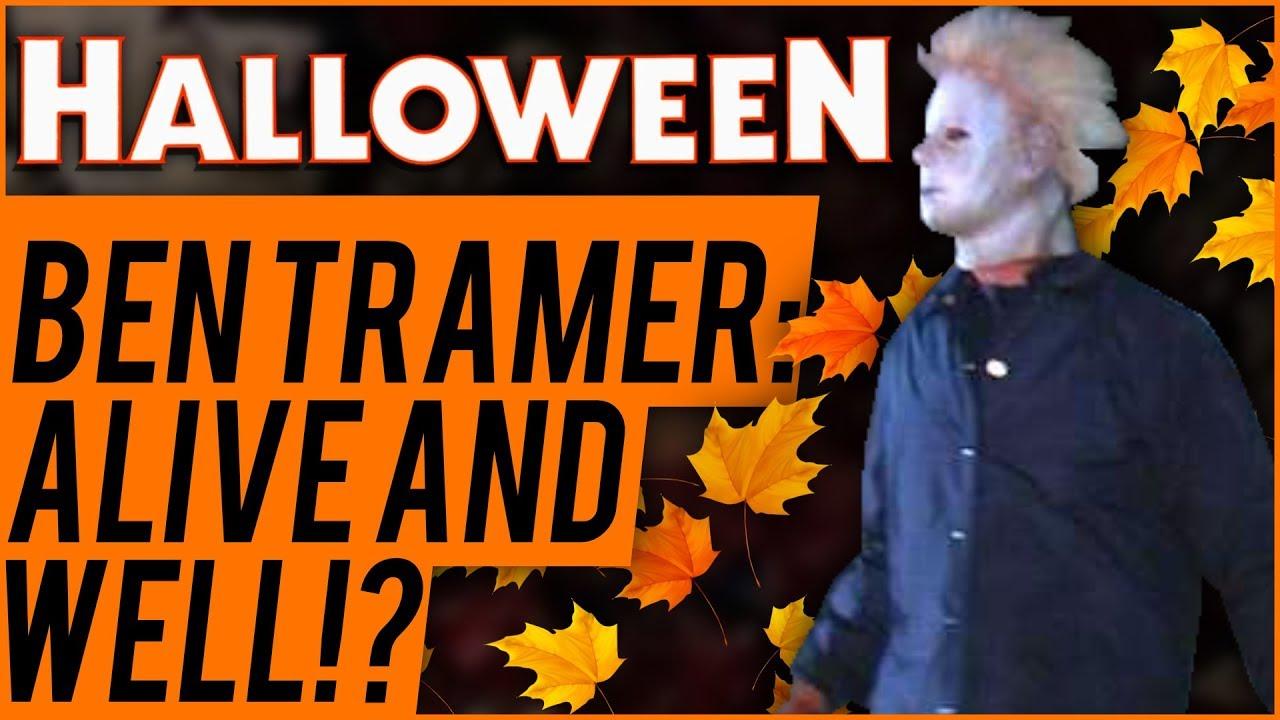 Halloween Ben Tramer 2020 Alive Halloween 2018: Ben Tramer LIVES in New Timeline!   YouTube