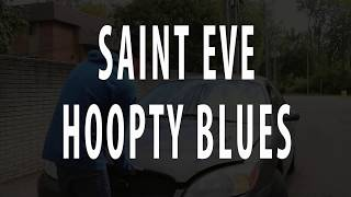 SAINT EVE - HOOPTY BLUES